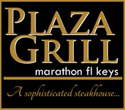 Plaza Grill - Marathon's Newest Best Restaurant